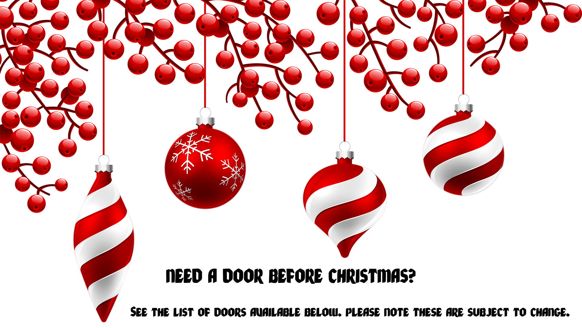 Need a door before Christmas?