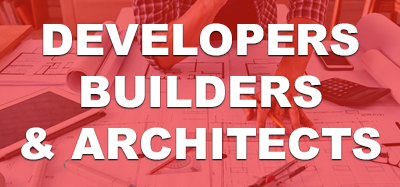 Developers, Builders and Architects